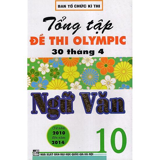 Tổng Tập Đề Thi Olympic 30/4 Văn 10