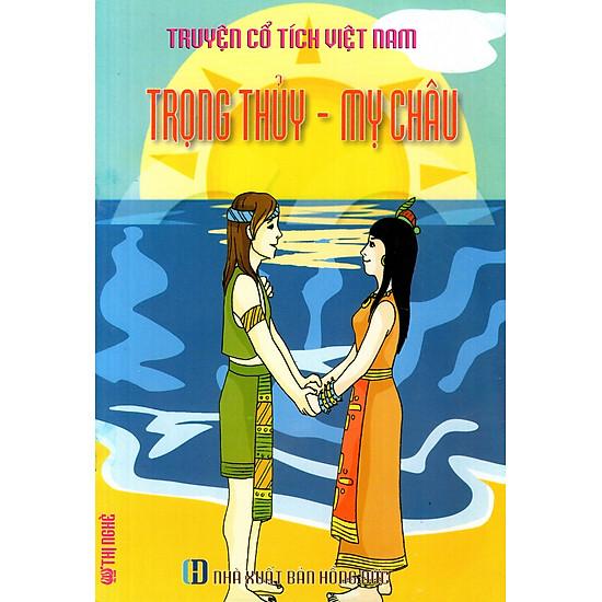 Truyện Cổ Tích Việt Nam - Trọng Thủy - Mỵ Châu