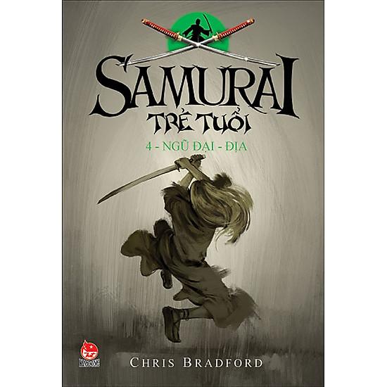 Samurai Trẻ Tuổi - Tập 4 - Ngũ Đại - Địa