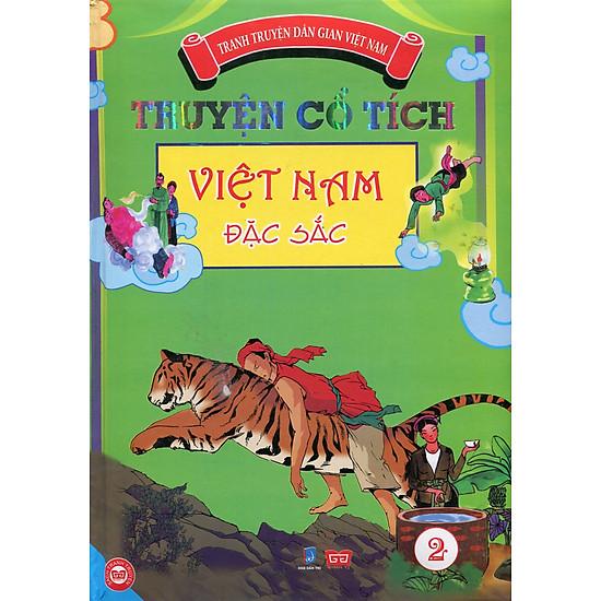 Truyện Cổ Tích Việt Nam Đặc Sắc - Tập 2 (Bản Màu)