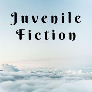 Juvenile Fiction