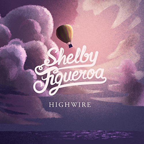 ON THE RECORD | Shelby Figueroa: <em>Highwire</em>