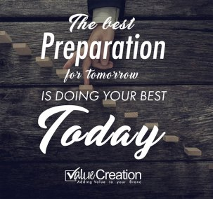 The best preparation for tomorrow is doing your best today