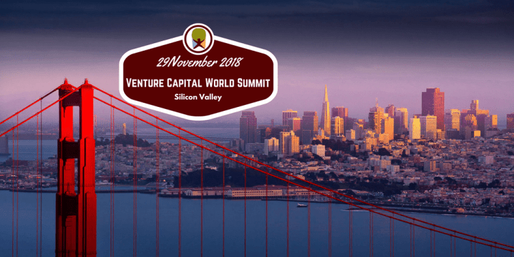 Silicon Valley 2018 Venture Capital World Summit