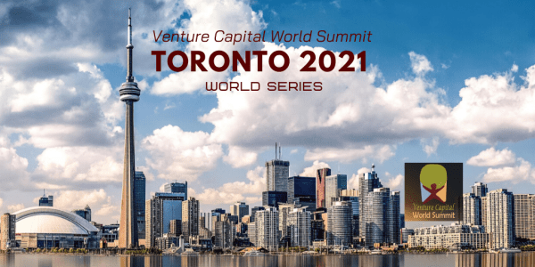Toronto 2021 Venture Capital World Summit