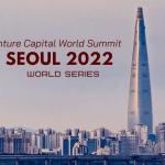 Seoul 2022 Ticket Venture Capital World Summit