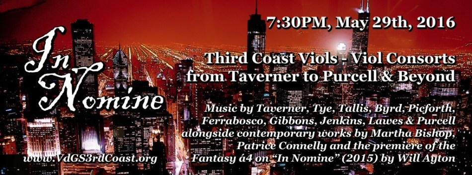 VdGS 3rd Coast - The Third Coast Viols in Concert: In Nomine - Viol Consorts from Taverner to Purcell & Beyond