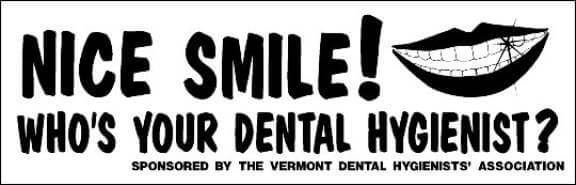 Who's your hygienist?