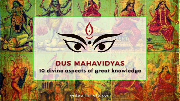 Dus Mahavidyas - 10 aspects of Goddess