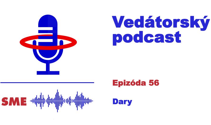 Vedátorský podcast  56 – Dary
