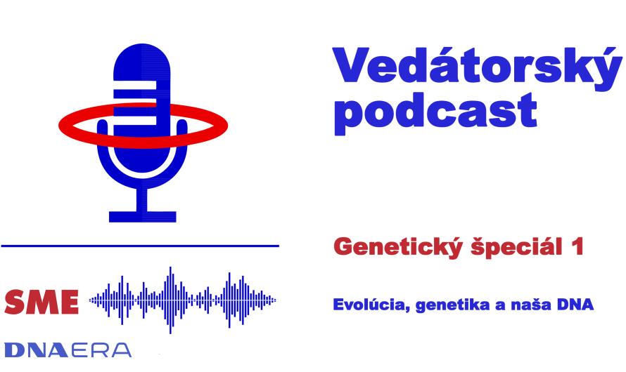 Genetický špeciál  1 – Evolúcia, genetika a naša DNA