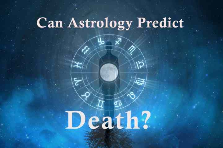 Can Astrology Predict Death? - Planets May Predict How One Can Die