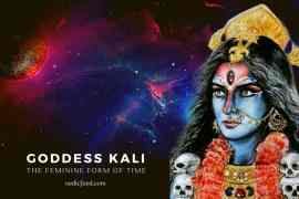 Goddess Kali - The Feminine Form of Time