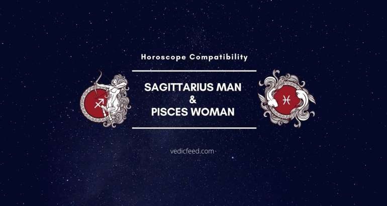 Sagittarius Man and Pisces Woman Compatibility