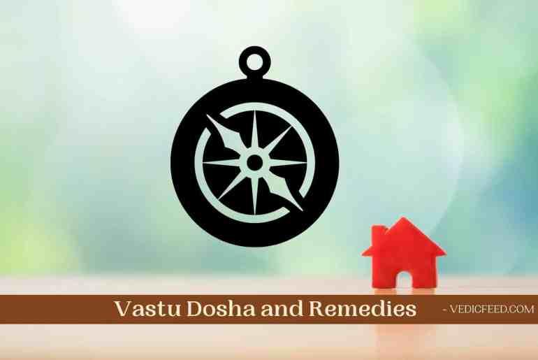 Vastu Dosha and Remedies
