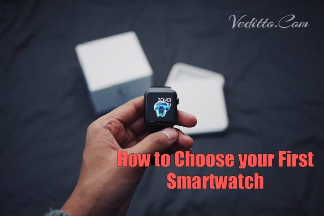 How to Choose your first Smartwatch