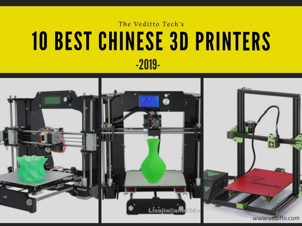 Best Android Tablet 2020 Under 300 10 Best Chinese 3D Printers under $300 in 2019