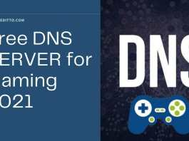 BEST DNS SERVER FOR GAMING 2021