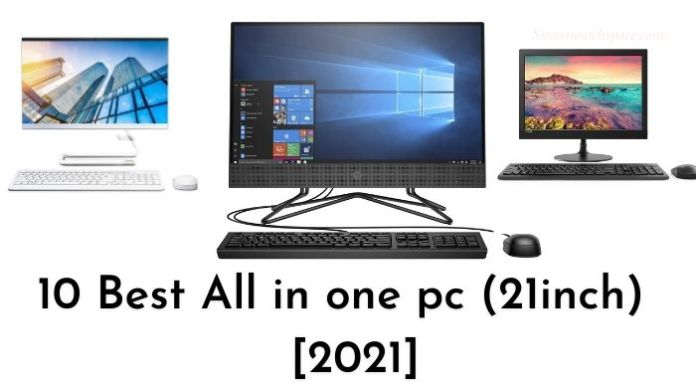 Best all in one PC in 21-inch Size