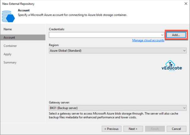 Veeam Backup for Azure Integration with Veeam Backup and Replication New external repository Specify a Microsoft Azure Account
