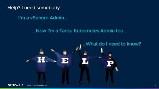 Help I need somebody I am a Tanzu Admin
