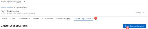 Openshift OperaterHub Create Cluster Log Forwarder Instance