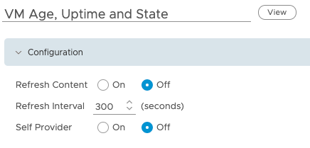 Create Dashboard Edit view VM Age Uptime and State Configuration Self Provider