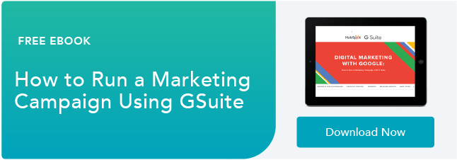 How to Run a Marketing Campaign with GSuite
