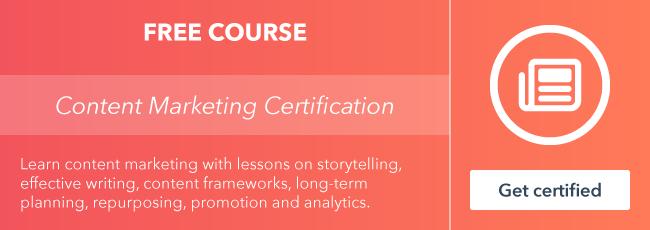 Comience el curso gratuito de certificación de marketing de contenido de HubSpot Academy.