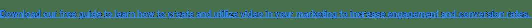 Descargue nuestra guía gratuita para aprender a crear y utilizar videos en su comercialización para aumentar la participación y las tasas de conversión.