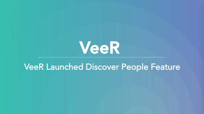 VeeR launched Discover People Feature