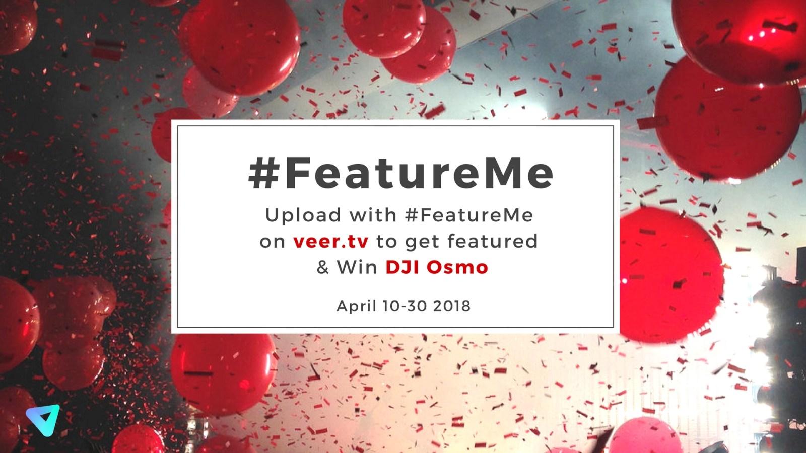 Get Featured plus Win DJI Osmo? Hashtag #FeatureMe!