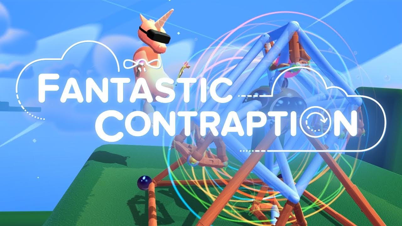 Best VR Games Fantastic Contraption