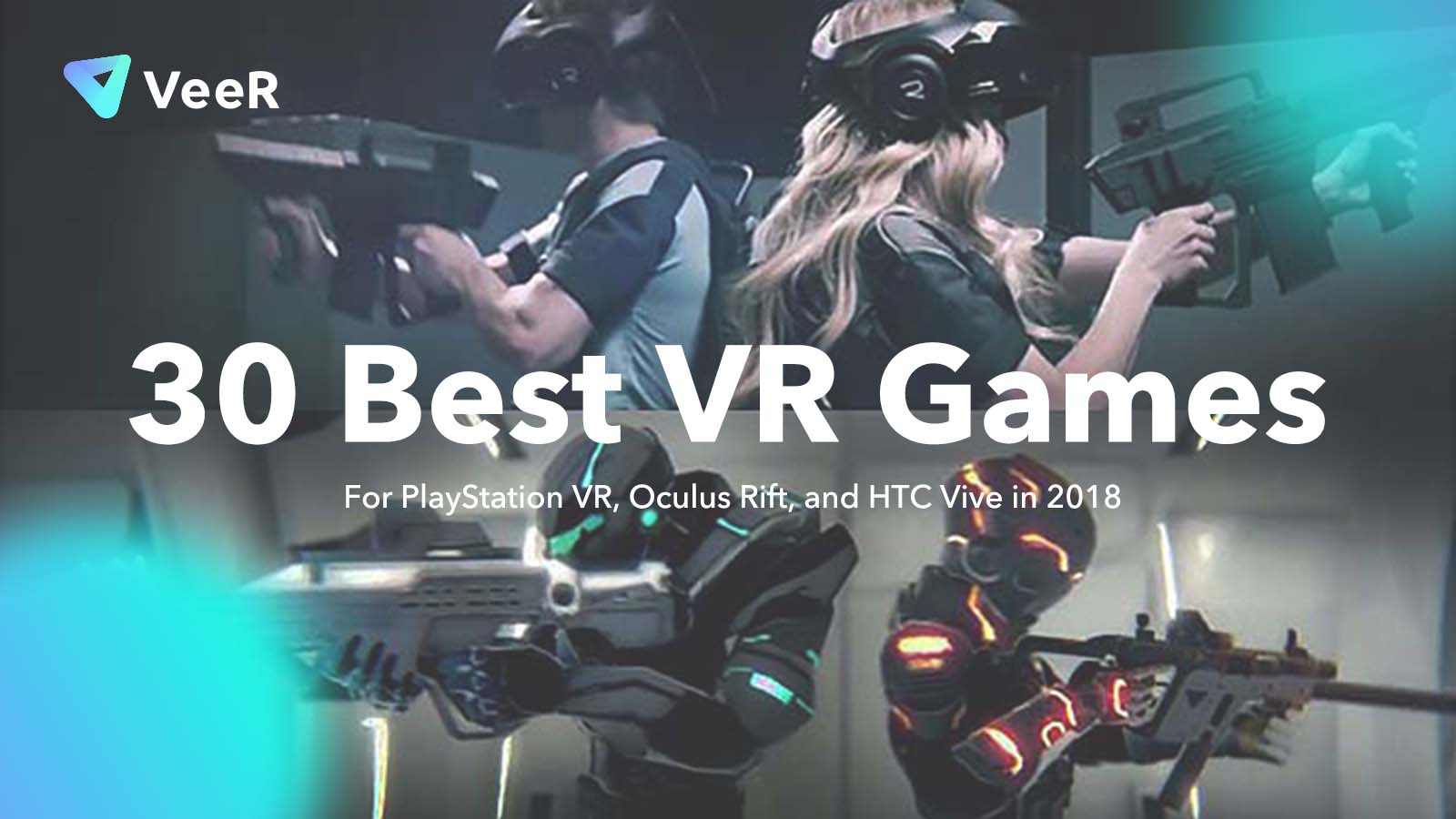 30 Best VR Games for PlayStation VR, Oculus Rift, and HTC