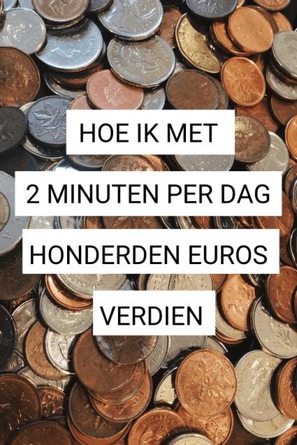 Hoe kan je met nog geen 2 minuten per dag meteen honderden euro's verdienen? Ik leg je hier uit hoe het werkt!