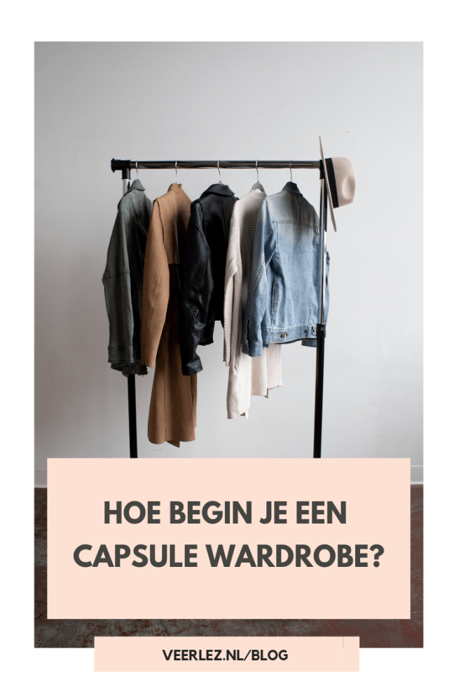 Hoe begin je een capsule wardrobe?