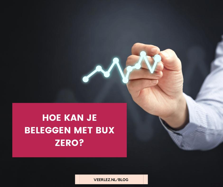 Hoe kan je beleggen met bux zero?
