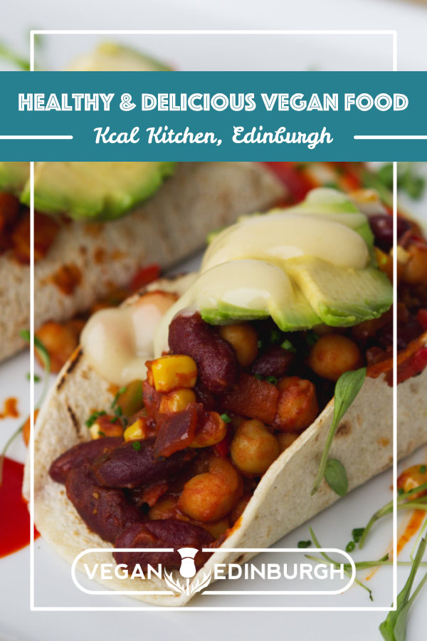Vegan food at Kcal Kitchen, Edinburgh