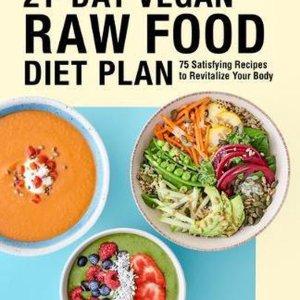 21-Day Vegan Raw Food Diet Plan