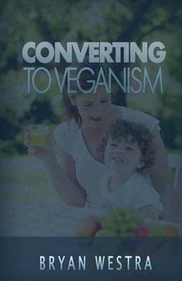 Converting to Veganism