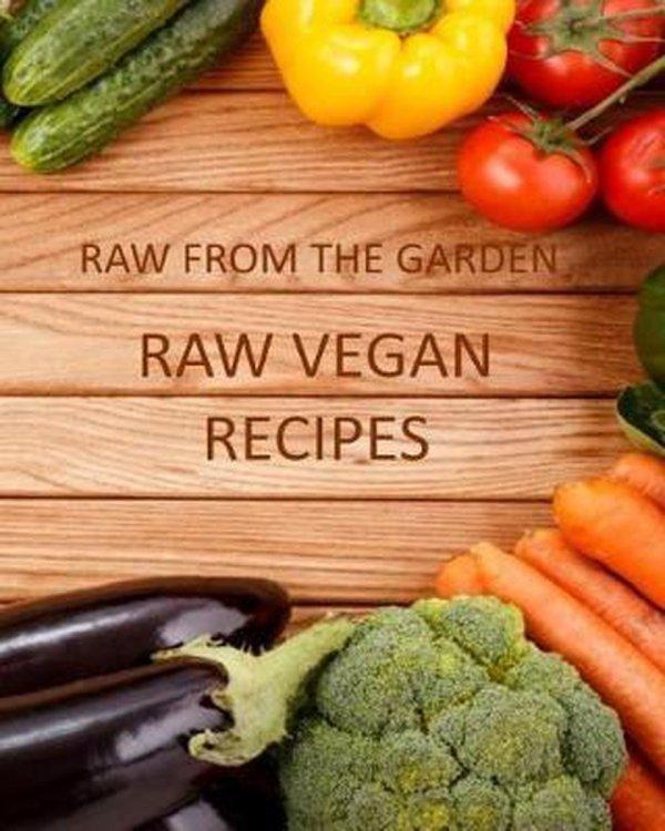 Raw from the Garden's Raw Vegan Recipes Book