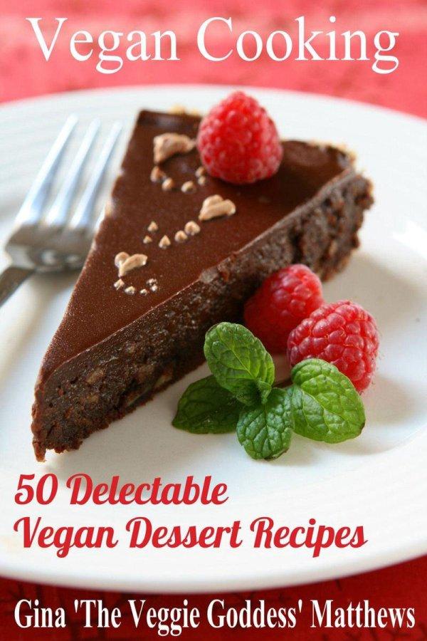 Vegan Cooking: 50 Delectable Vegan Dessert Recipes