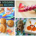 15 Vegan Recipes for Kids