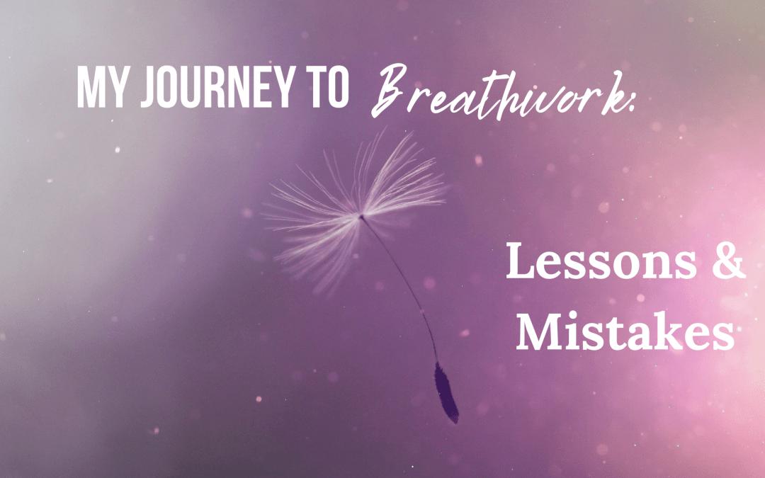 My Breathwork Journey…So Far!