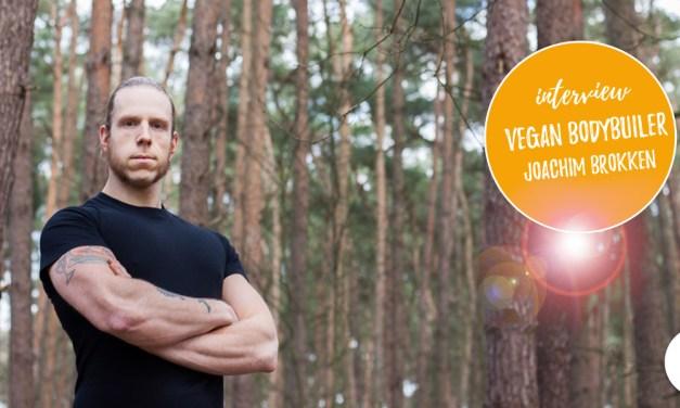 Vegan bodybuilding en powerlifting – interview met Joachim Brokken
