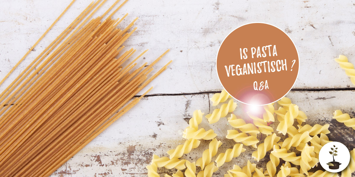 Is pasta veganistisch?