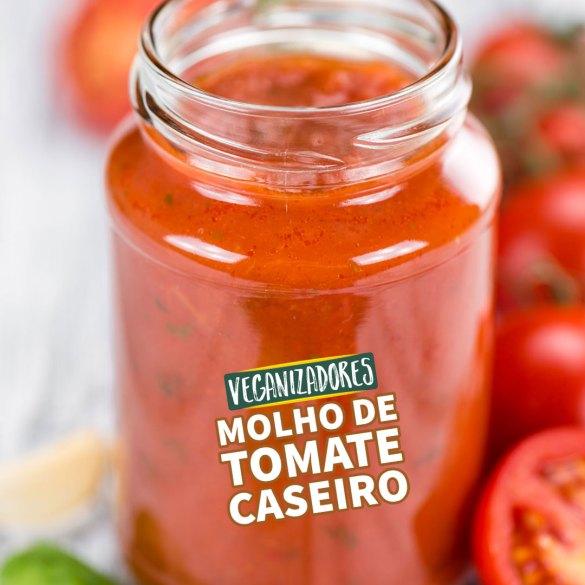 Molho de Tomate Caseiro - Receita Vegana - Veganizadores