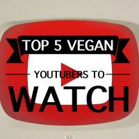 Top 5 Vegan YouTubers to watch...