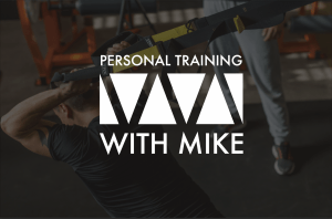 Personal Training with Mike