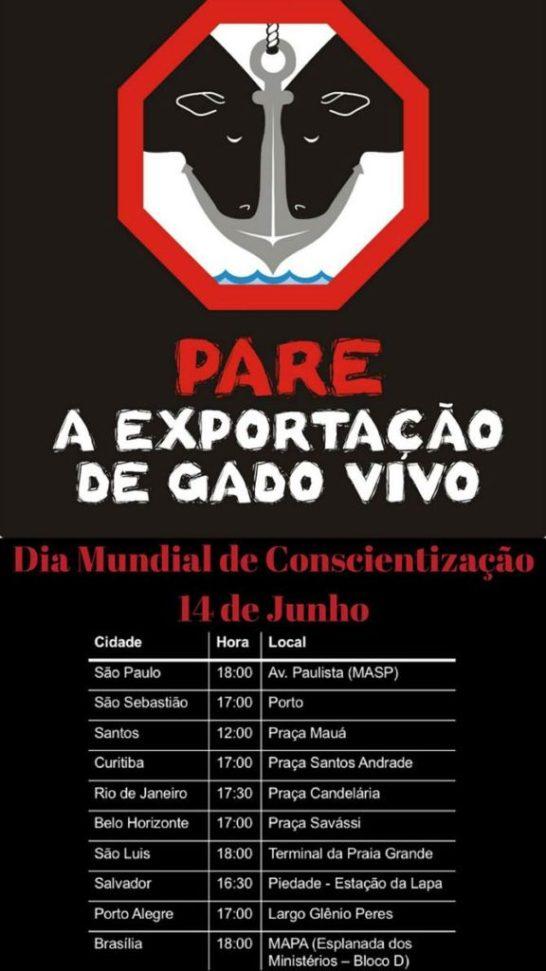 14/06 | Ao menos 10 cidades terão protestos pelo fim da exportação de animais vivos para abate
